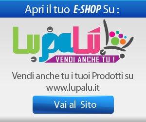 Apri il tuo e-shop su lupalu.it