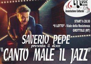 Grottole - Canto male il Jazz - Saverio Pepe